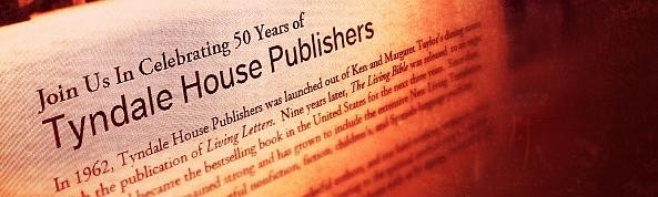 Tyndale Publishing 50th Anniversary